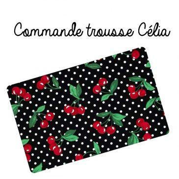 Commande Célia Trousse cerise