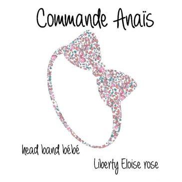 Commande Anaïs headband bébé Liberty Eloise rose